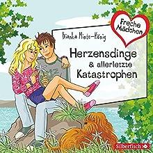 Herzensdinge & allerletzte Katastrophen (Freche Mädchen) Hörbuch von Bianka Minte-König Gesprochen von: Gwyneth Minte