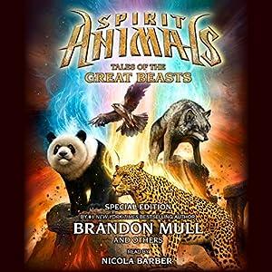 Spirit Animals: Special Edition Audiobook