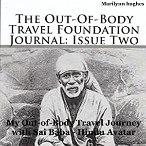 The Out-of-Body Travel Foundation Journal: Issue Two Periodical
