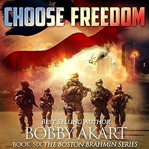 Choose Freedom Audiobook