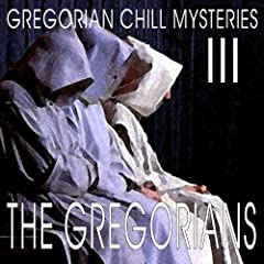 Gregorian Chill Mysteries III