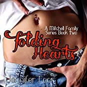 Folding Hearts: A Mitchell Family Series, Volume 2 | Jennifer Foor