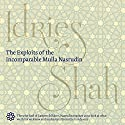 The Exploits of the Incomparable Mulla Nasrudin Audiobook by Idries Shah Narrated by David Ault