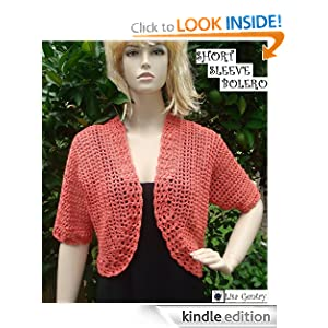 Short Sleeve Bolero - Crochet Pattern 102 - 4 sizes included - Kindle