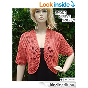 Short Sleeve Bolero - Crochet Pattern 102 - 4 sizes ...
