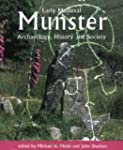 Early Medieval Munster: Archaeology,...