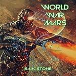 World War Mars | Isaac Stone