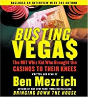 Busting Vegas CD: The MIT Whiz Kid Who Brought the Casinos to Their Knees