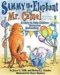 Sammy The Elephant & Mr Camel: A Stor...