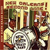 echange, troc New Birth Brass Band - New Orleans Second Line
