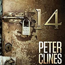 14 (       UNABRIDGED) by Peter Clines Narrated by Ray Porter