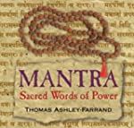 Mantra: Sacred Words of Power [With S...
