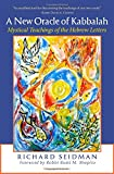 A New Oracle of Kabbalah: Mystical Teachings of the Hebrew Letters