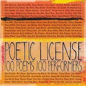 Poetic License 100 Poems/100 Performers
