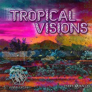 Tropical Visions