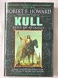 Kull Exile of Atlantis (0739477935) by Howard,Robert E.