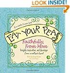 Eat Your Peas Faithfully, Love Mom: S...