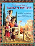 The Orchard Book Of Roman Myths