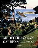 echange, troc Jean Mus, Dane McDowell - Méditerranean gardens