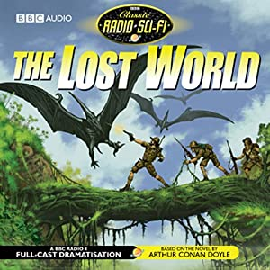 The Lost World (Dramatised) Audiobook