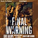Final Warning Audiobook by Carl Gallups Narrated by Jerry Sciario