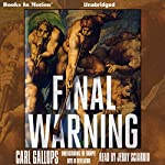 Final Warning | Carl Gallups