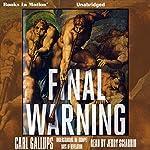 Final Warning | Carl Gallups
