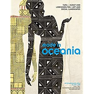 Made in Oceania: Tapa - Kunst und Lebenswelten | Tapa - Art and Social Landscapes