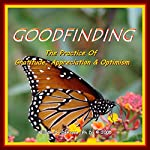 Goodfinding: Optimizing Your Aptitude for Health and Happiness | William G. DeFoore