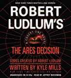 img - for Robert Ludlum's(TM) The Ares Decision (Covert-One Series) book / textbook / text book