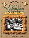 Smart About Scientists: George Washington Carver: Peanut Wizard: Peanut Wizard (Smart About...)