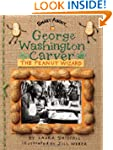 George Washington Carver: The Peanut...