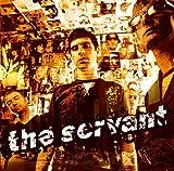Servant - The Servant