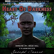Heart of Darkness (       UNABRIDGED) by Joseph Conrad Narrated by Brian Hall