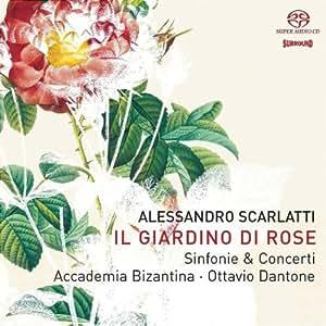 Alessandro Scarlatti: Il Giardino di Rose [Hybrid SACD]