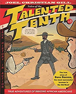 Book Cover: Bass Reeves: Tales of the Talented Tenth, Volume 1