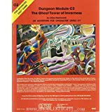 The Ghost Tower of Inverness (Advanced Dungeons & Dragons module C2) ~ Gary Gygax
