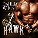 Hawk: Burnout Series #3 Audiobook by Dahlia West Narrated by Mason Lloyd