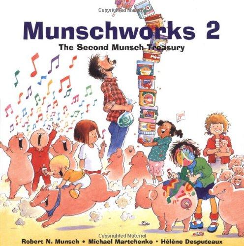 Munschworks 2: The Second Munsch Treasury (Munshworks) PDF
