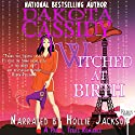Witched at Birth: A Paris, Texas Romance (       UNABRIDGED) by Dakota Cassidy Narrated by Hollie Jackson