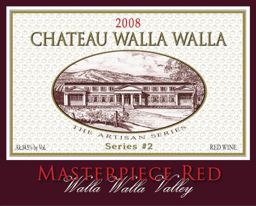 2008 Chateau Walla Walla Masterpiece Red Series