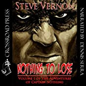 Nothing to Lose: The Adventures of Captain Nothing | [Steve Vernon]