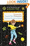 Junie B.'s Essential Survival Guide to School (Junie B. Jones) (A Stepping Stone Book(TM))