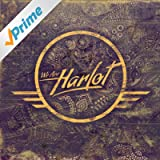 We Are Harlot [Explicit]