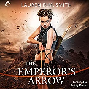 The Emperor's Arrow Audiobook