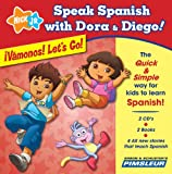 Speak Spanish with Dora & Diego: �V�monos! Let's Go!: Children Learn to Speak and Understand Spanish with Dora & Diego (Speak Spanish with Dora and Diego)