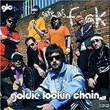 echange, troc Goldie Lookin Chain - Safe As F**K