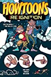Howtoons Reignition #1