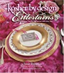 Kosher By Design Entertains: Fabulous...