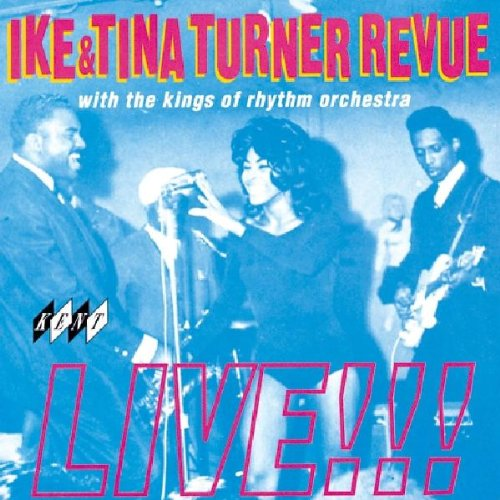 Ike & Tina Turner - The Ike & Tina Turner Revue Live - Zortam Music